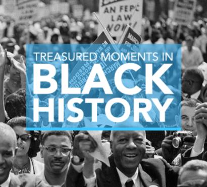 Special Program: Treasured Moments in Black History
